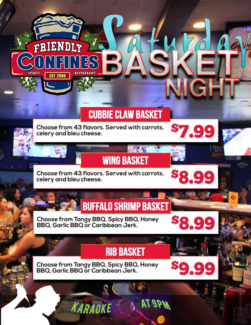 basket night specials at my Friendly Confines Sports Bar Lake Mary